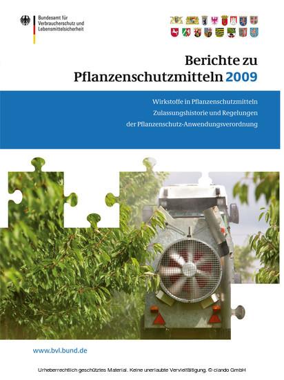 Berichte zu Pflanzenschutzmitteln 2009 - Blick ins Buch