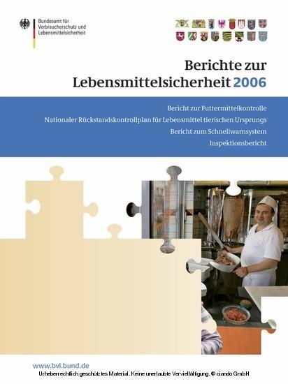 Berichte zur Lebensmittelsicherheit 2006 - Blick ins Buch