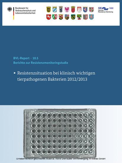 Berichte zur Resistenzmonitoringstudie 2012/2013 - Blick ins Buch