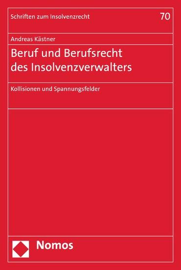 Beruf und Berufsrecht des Insolvenzverwalters - Blick ins Buch