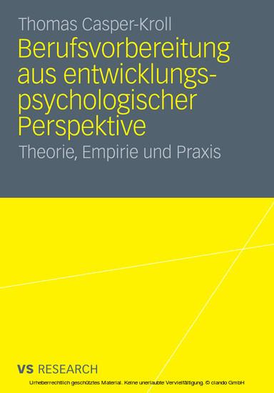 Berufsvorbereitung aus entwicklungspsychologischer Perspektive - Blick ins Buch