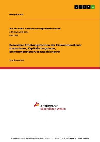 Besondere Erhebungsformen der Einkommensteuer (Lohnsteuer, Kapitalertragsteuer, Einkommensteuervorauszahlungen) - Blick ins Buch