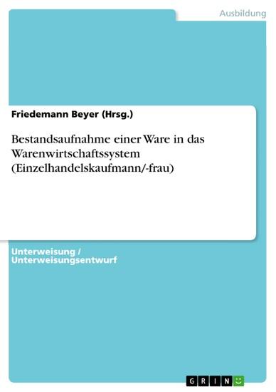 Bestandsaufnahme einer Ware in das Warenwirtschaftssystem (Einzelhandelskaufmann/-frau) - Blick ins Buch