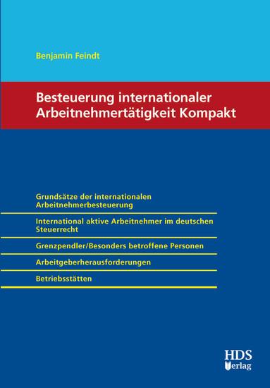 Besteuerung internationaler Arbeitnehmertätigkeit Kompakt - Blick ins Buch