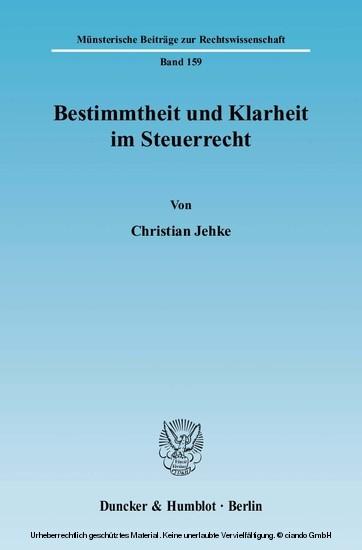 Bestimmtheit und Klarheit im Steuerrecht. - Blick ins Buch