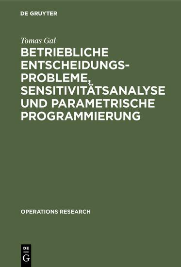 Betriebliche Entscheidungsprobleme, Sensitivitätsanalyse und parametrische Programmierung - Blick ins Buch