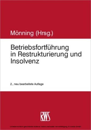 Betriebsfortführung in Restrukturierung und Insolvenz - Blick ins Buch