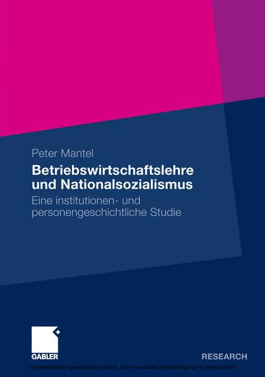 Betriebswirtschaftslehre und Nationalsozialismus - Blick ins Buch