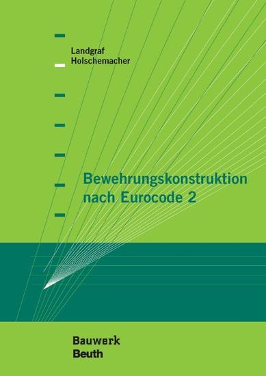 Bewehrungskonstruktion nach Eurocode 2 - Blick ins Buch