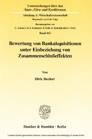 Bewertung von Bankakquisitionen unter Einbeziehung von Zusammenschlußeffekten. - Blick ins Buch