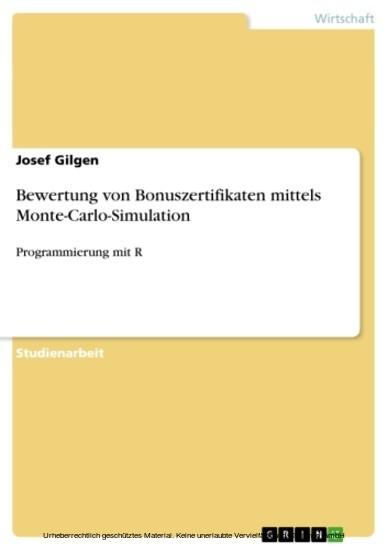 Bewertung von Bonuszertifikaten mittels Monte-Carlo-Simulation - Blick ins Buch
