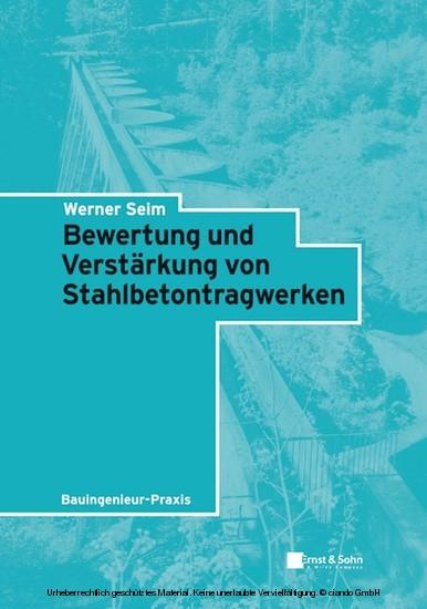 Bewertung und Verstärkung von Stahlbetontragwerken - Blick ins Buch