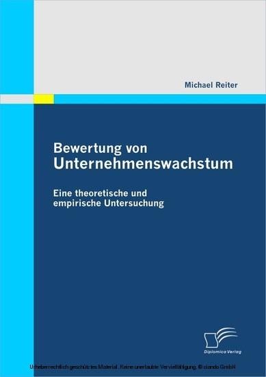 Bewertung von Unternehmenswachstum. Eine theoretische und empirische Untersuchung - Blick ins Buch