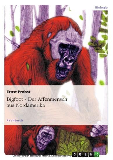 Bigfoot - Der Affenmensch aus Nordamerika - Blick ins Buch