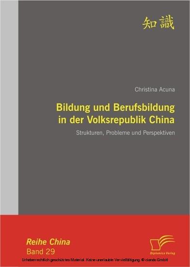 Bildung und Berufsbildung in der Volksrepublik China: Strukturen, Probleme und Perspektiven - Blick ins Buch