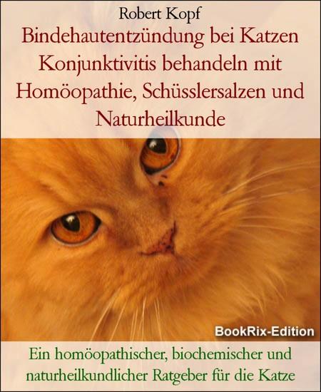 Bindehautentzündung bei Katzen Konjunktivitis behandeln mit Homöopathie, Schüsslersalzen und Naturheilkunde - Blick ins Buch