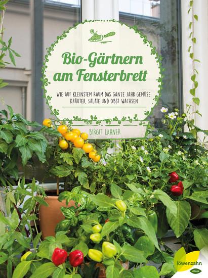 Bio-Gärtnern am Fensterbrett - Blick ins Buch