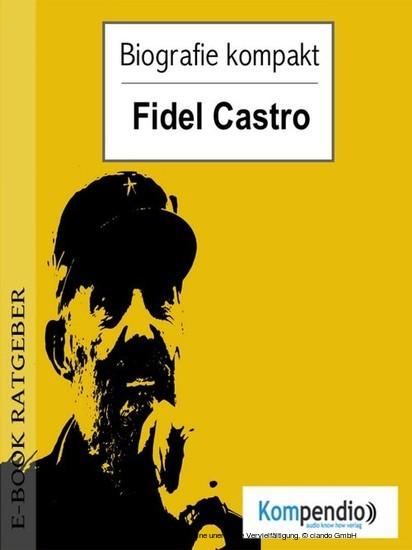 Biografie kompakt - Fidel Castro - Blick ins Buch