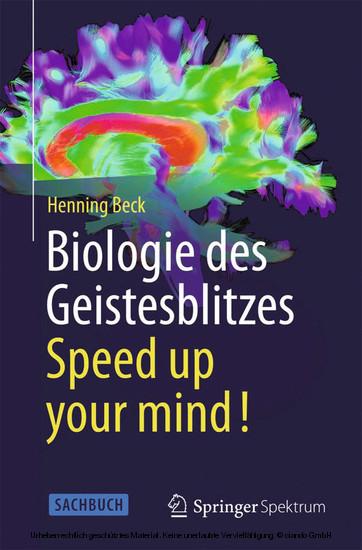 Biologie des Geistesblitzes - Speed up your mind! - Blick ins Buch