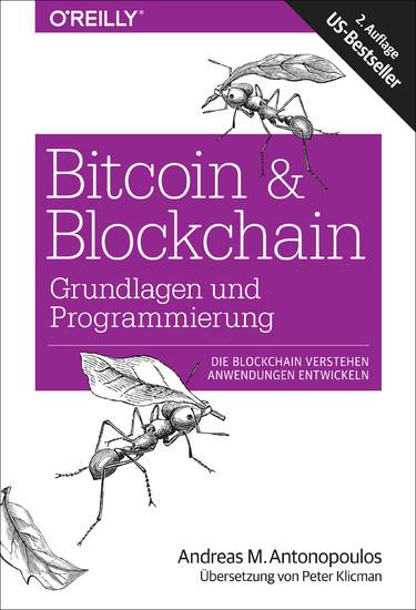 Bitcoin & Blockchain - Grundlagen und Programmierung - Blick ins Buch