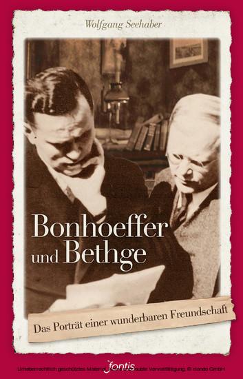 Bonhoeffer und Bethge - Blick ins Buch