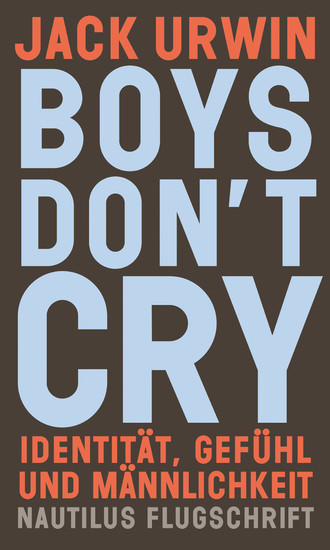 Boys don't cry - Blick ins Buch