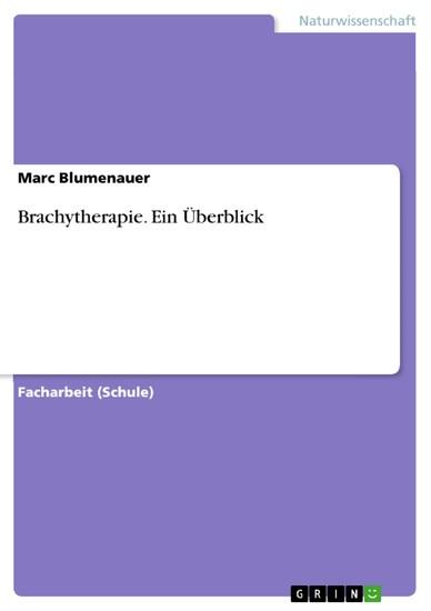 Brachytherapie. Ein Überblick - Blick ins Buch