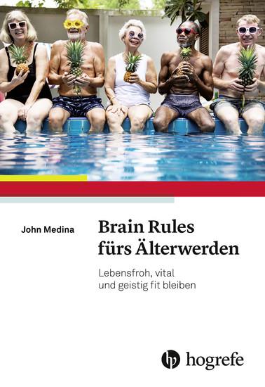Brain Rules fürs Älterwerden - Blick ins Buch