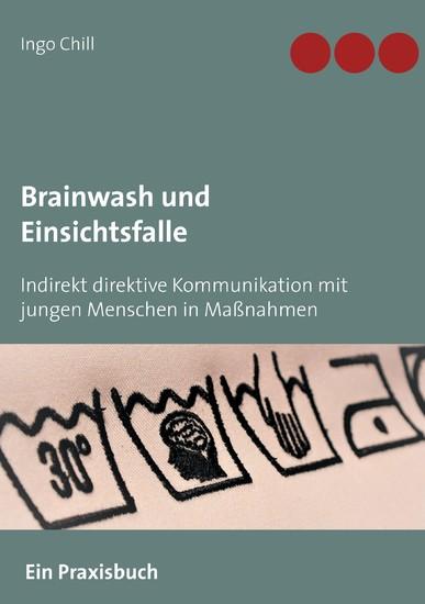 Brainwash und Einsichtsfalle - Blick ins Buch