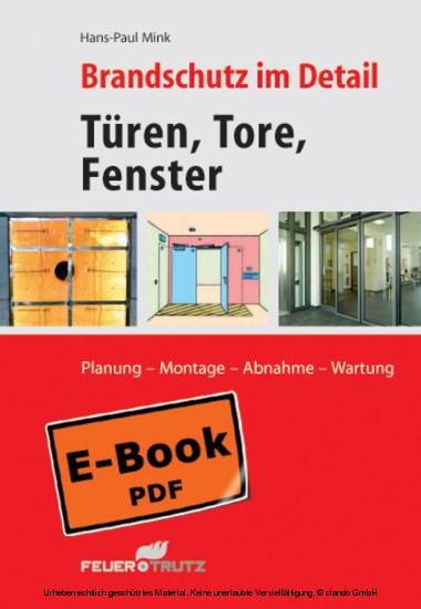 Brandschutz im Detail - Türen, Tore, Fenster - Planung - Montage - Abnahme - Wartung - Blick ins Buch