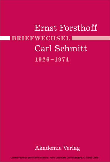 Briefwechsel Ernst Forsthoff - Carl Schmitt 1926-1974 - Blick ins Buch