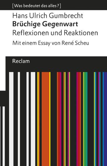 Brüchige Gegenwart. Reflexionen und Reaktionen - Blick ins Buch