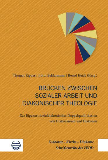Brücken zwischen sozialer Arbeit und diakonischer Theologie - Blick ins Buch