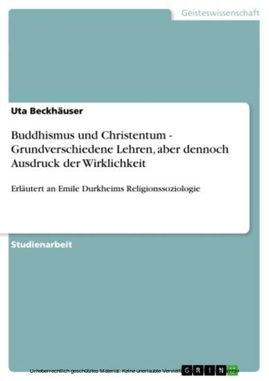 Buddhismus und Christentum - Grundverschiedene Lehren, aber dennoch Ausdruck der Wirklichkeit - Blick ins Buch