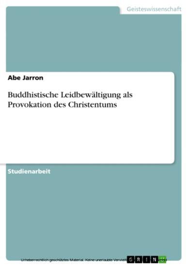 Buddhistische Leidbewältigung als Provokation des Christentums - Blick ins Buch
