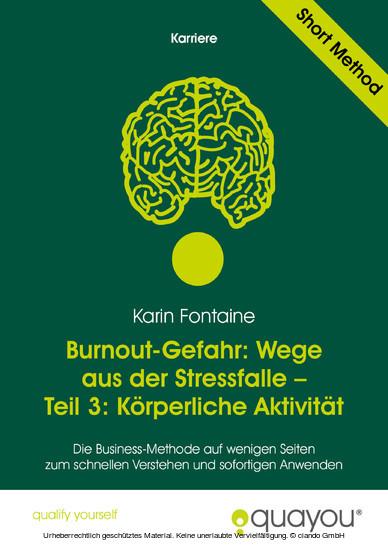 Burnout-Gefahr: Wege aus der Stressfalle - Teil 3: Körperliche Aktivität - Blick ins Buch