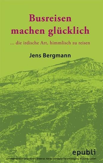 BUSREISEN MACHEN GLÜCKLICH - Blick ins Buch