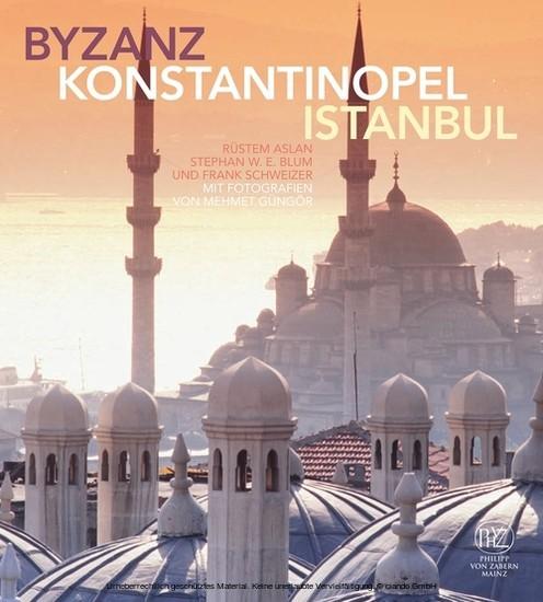 Byzanz - Konstantinopel - Istanbul - Blick ins Buch