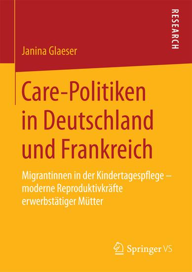 Care-Politiken in Deutschland und Frankreich - Blick ins Buch