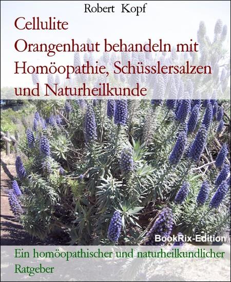 Cellulite Orangenhaut behandeln mit Homöopathie, Schüsslersalzen und Naturheilkunde - Blick ins Buch