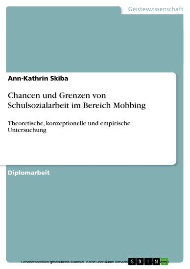 Chancen und Grenzen von Schulsozialarbeit im Bereich Mobbing - Blick ins Buch