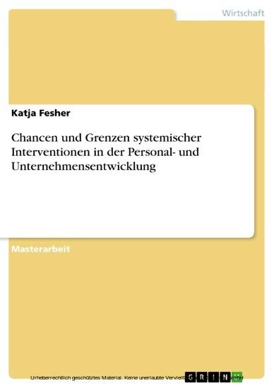 Chancen und Grenzen systemischer Interventionen in der Personal- und Unternehmensentwicklung - Blick ins Buch