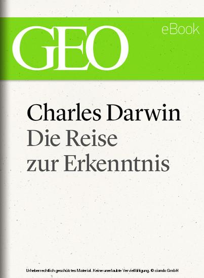 Charles Darwin: Die Reise zur Erkenntnis (GEO eBook) - Blick ins Buch