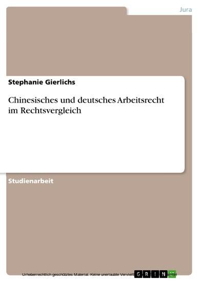 Chinesisches und deutsches Arbeitsrecht im Rechtsvergleich - Blick ins Buch