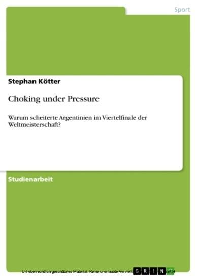 Choking under Pressure - Blick ins Buch