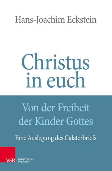 Christus in euch - Von der Freiheit der Kinder Gottes - Blick ins Buch