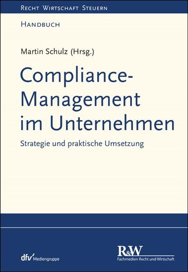 Compliance-Management im Unternehmen - Blick ins Buch