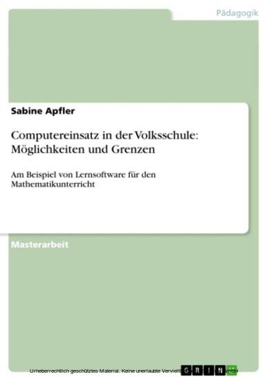 Computereinsatz in der Volksschule: Möglichkeiten und Grenzen - Blick ins Buch