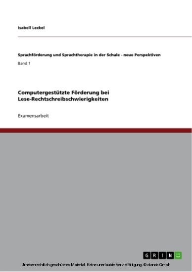 Computergestützte Förderung bei Lese-Rechtschreibschwierigkeiten - Blick ins Buch