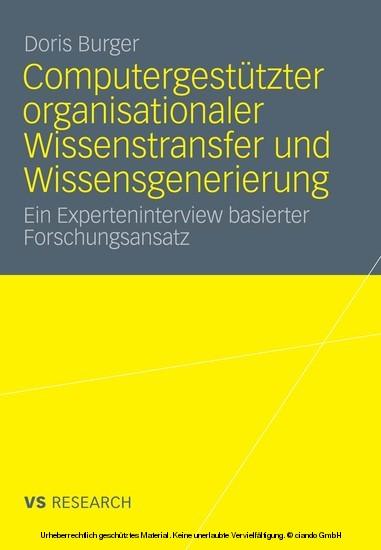 Computergestützter organisationaler Wissenstransfer und Wissensgenerierung - Blick ins Buch